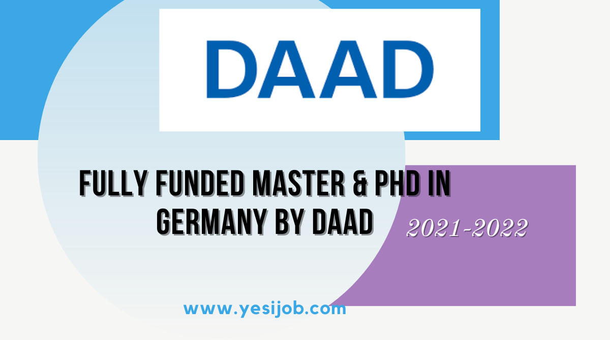 Fully Funded Master & PhD In Germany By DAAD 2021-22